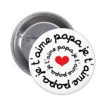 Papá/DAD/Daddy/Vati/Papá Pin Redondo De 2 Pulgadas