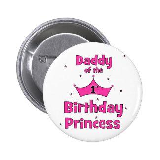 ¡Papá de la 1ra princesa del cumpleaños! Pin Redondo De 2 Pulgadas