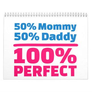 Papá de la mamá el 50% del 50% el 100% perfecto calendario