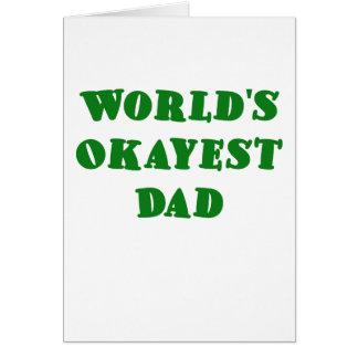 Papá de Okayest de los mundos Tarjetón