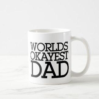 Papá de Okayest de los mundos Taza De Café