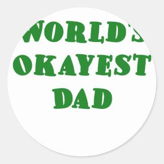 Papá de Okayest de los mundos Etiqueta Redonda
