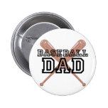 Papá del béisbol pin