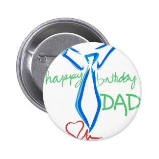 papá del feliz cumpleaños pin redondo de 2 pulgadas
