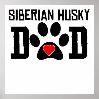 Papá del husky siberiano posters