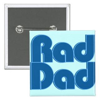 Papá del Rad Pin Cuadrado