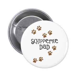 Papá del Schipperke Pin