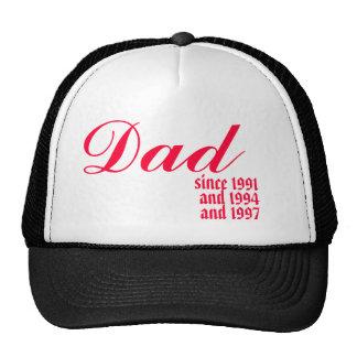 Papá, desde 1991, y 1994, y 1997 gorra