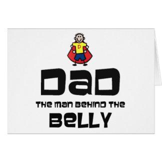 Papá, el hombre detrás del Belly Tarjeta De Felicitación