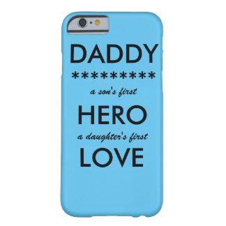 PAPÁ el primer héroe de un hijo, caso del iPhone 6 Funda Barely There iPhone 6