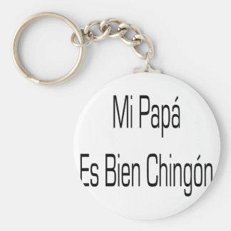 Papá Es Bien Chingon del MI Llavero Redondo Tipo Pin