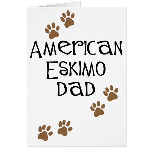 Papá esquimal americano tarjeta