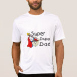 Papá estupendo de Duper Camisetas