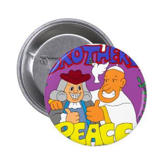 Papa Francisco y Ben Frankin Pin Redondo 5 Cm