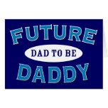 Papá futuro - papá a ser felicitación