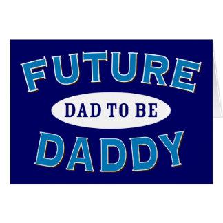 Papá futuro - papá a ser tarjeta de felicitación