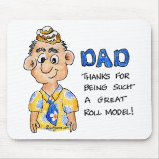 Papá, gracias por ser un tan gran modelo del ROLLO Alfombrillas De Ratón