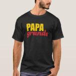 Papa Grande - Big Daddy T-Shirt
