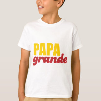Papa Grande - Big Daddy T-Shirt