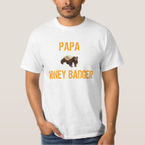 PAPA HONEY BADGER T-Shirt