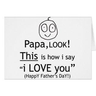 PaPa I love you! Card