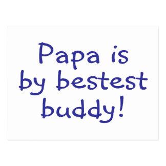 Papa Is My Bestest Buddy Post Card