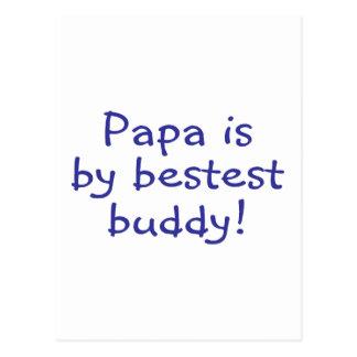 Papa Is My Bestest Buddy Postcard