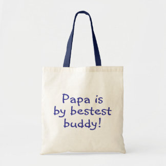 Papa Is My Bestest Buddy Tote Bag