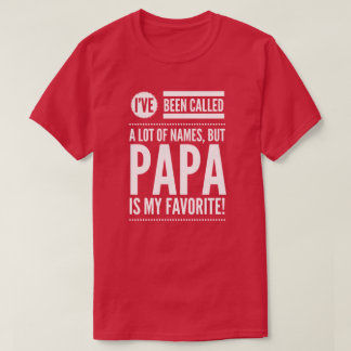 Papa is my favorite name T-Shirt