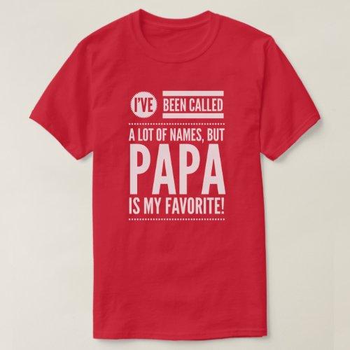 Papa is my favorite name T_Shirt