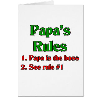 Papa Is The Boss Greeting Card