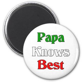 Papa Knows Best Magnet