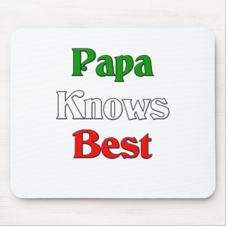 Papa Knows Best Mouse Pad