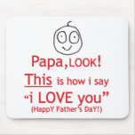PaPa Look! Mouse Pad