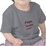 Papa loves me shirt