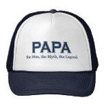 Papa Man Myth Legend  hat