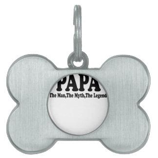 Papa Man Myth Legend t-shirt.png Pet ID Tags