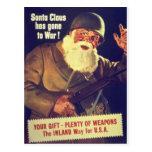 """¡""""Papá Noel ha ido a la guerra! """" Postal"""