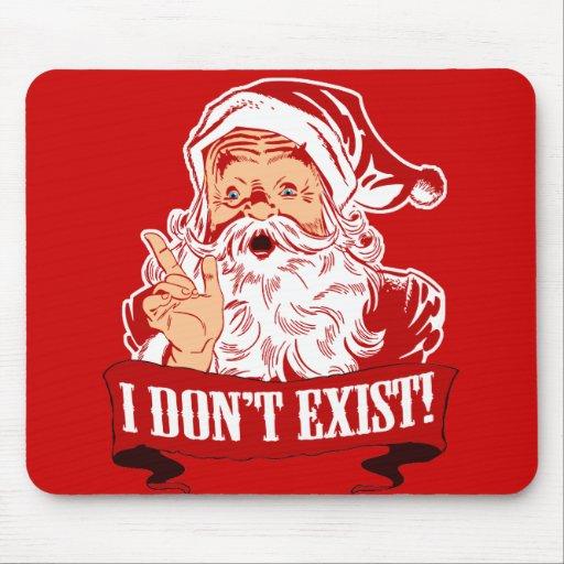 Papá Noel no existe Alfombrillas De Raton
