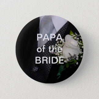 Papa Of The Bride Pinback Button