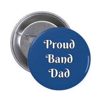 Papá orgulloso de la banda pin redondo de 2 pulgadas