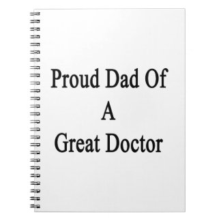 Papá orgulloso de un gran doctor libretas espirales