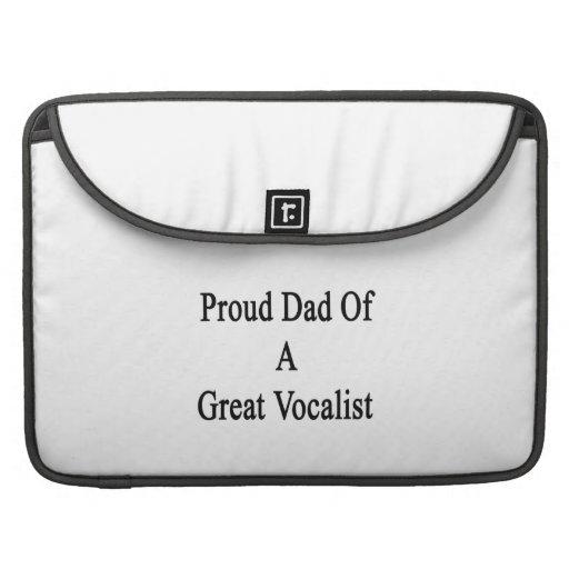 Papá orgulloso de un gran vocalista fundas para macbook pro