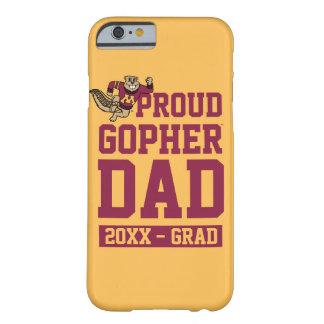 Papá orgulloso del Gopher con año de la clase Funda De iPhone 6 Barely There