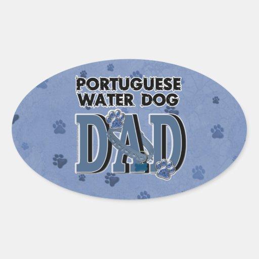 PAPÁ portugués del perro de agua Pegatina Ovalada