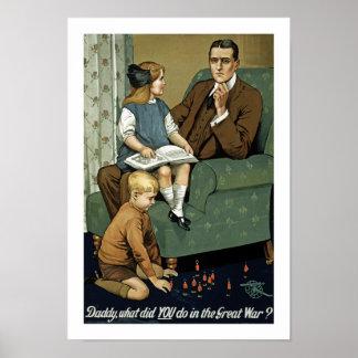 ¿Papá qué USTED hizo en la gran guerra? Póster