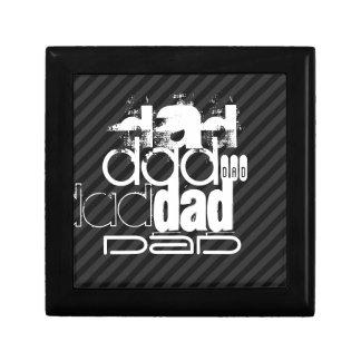Papá; Rayas negras y gris oscuro Caja De Regalo Cuadrada Pequeña