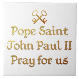 Papa San Juan Paulo II ruega para nosotros Azulejos