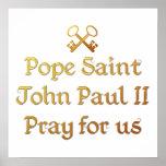 Papa San Juan Paulo II ruega para nosotros Póster