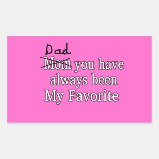 Papá siempre mi día de padres divertido preferido pegatina rectangular